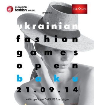 Ukrainian Fashion Games,Баку,Ukrainian Fashion Week
