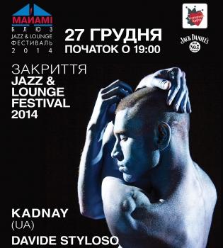 Jazz %26 Lounge Festival,фестиваль,закрытие,Kadnay,Davide Styloso