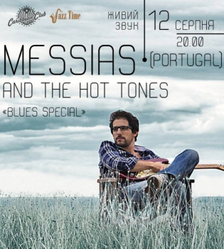 Messias, Messias концерт, Messias концерт Киев, Messias Киев, Messias and the Hot Tones