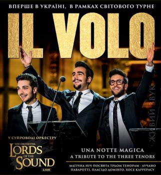 IL VOLO, Una Notte Magica, Джанлука Джинобле, Пьеро Бароне, Иньяцио Боскетто, иль воло, концерт, гастроли,