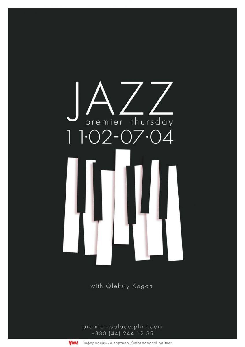 Джаз. Премьер. Четверг - джазовые вечера с Алексеем Коганом